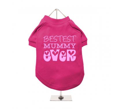 """Βαμβακερό T-shirt Σκύλου """"Bestest Mummy Ever"""""""