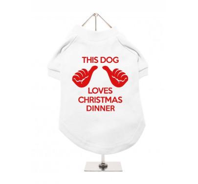 """Χριστουγεννιάτικο Ρούχο Σκύλου """"Loves Christmas Dinner"""""""